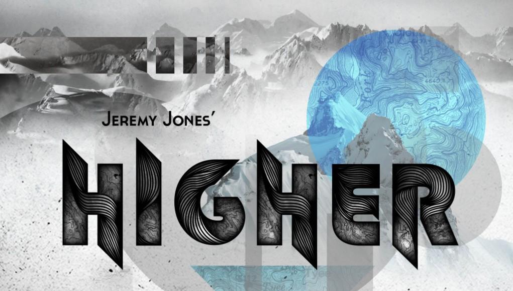 Jeremy Jones — Higher (Video)